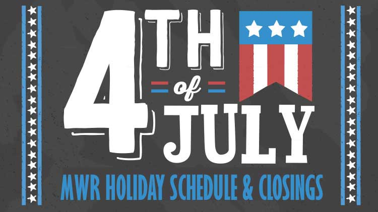 Fourth of July Holiday Schedule and Closings