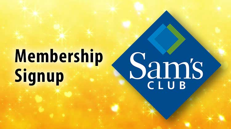 Sam's Club Membership Signup - Edgewood