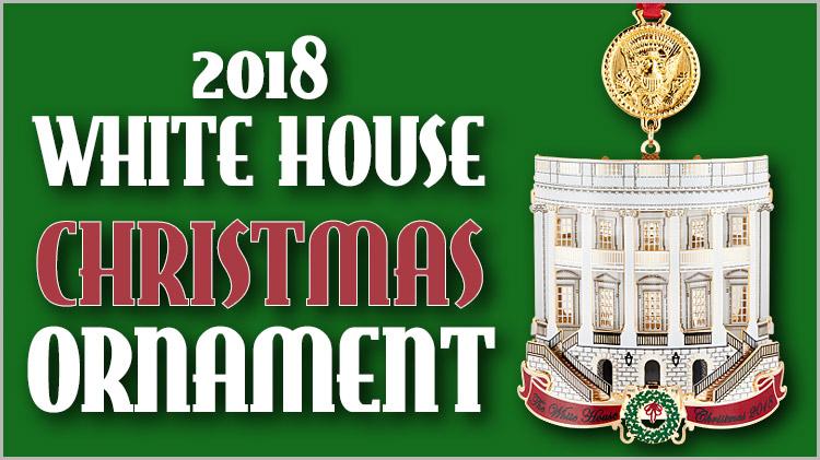 2018 White House Ornaments