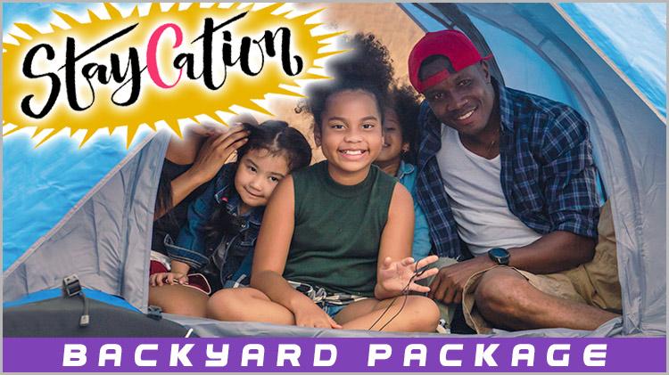 StayCation: Backyard Package
