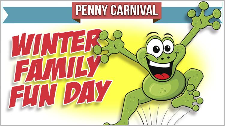 Winter Family Fun Day Penny Carnival