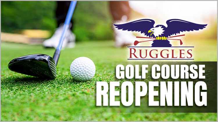 Ruggles Golf Course Re-opening